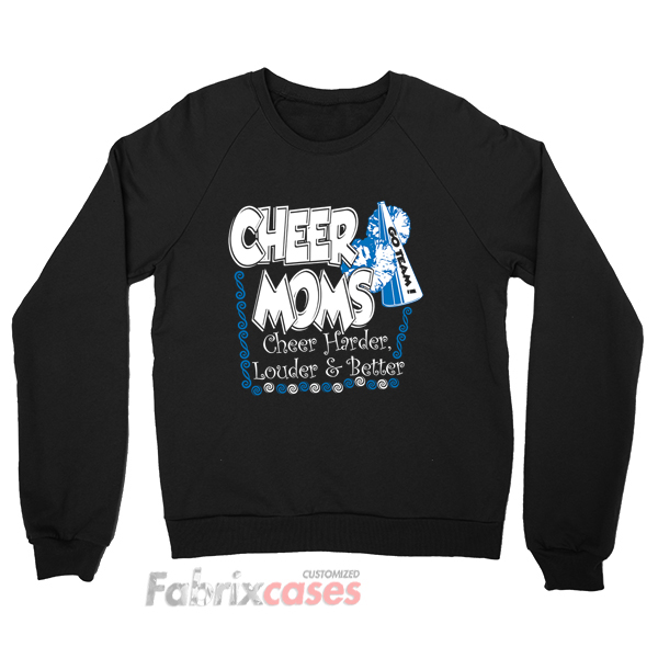 Cheer Moms sweatshirt
