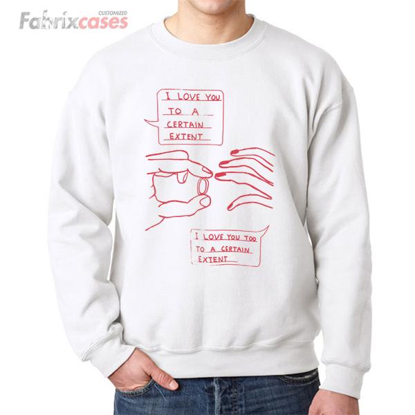Certain Extent sweatshirt